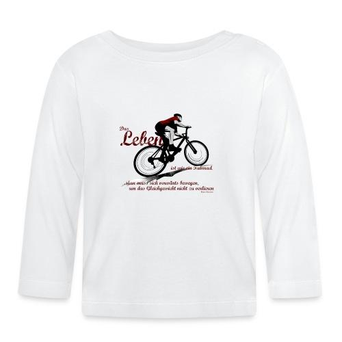 Mountainbike ist Leben - Baby Langarmshirt