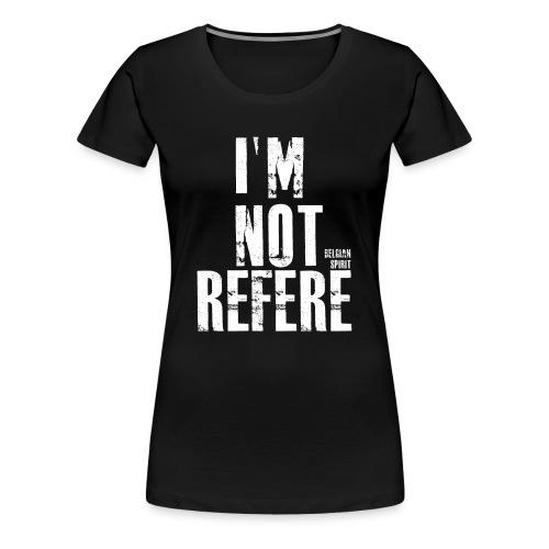 BELGIAN-REFERE - T-shirt Premium Femme