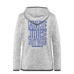Make Juice Not War (Women's Tee) - Women's Hooded Fleece Jacket