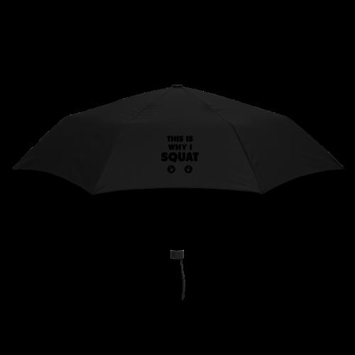 This is Why I Squat - Regenschirm (klein)