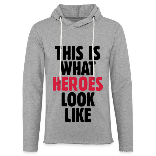 This is what heroes look like T-Shirt (Schwarz/Rot) - Leichtes Kapuzensweatshirt Unisex