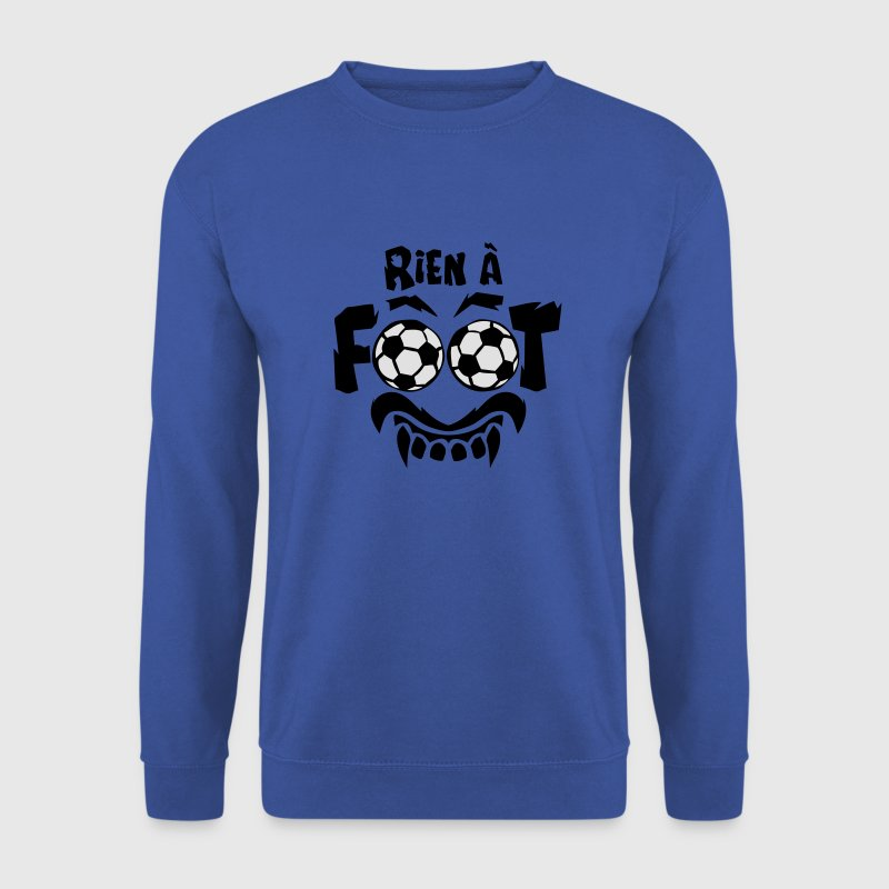 rien a foot ballon expression 18 Sweat-shirts - Sweat-shirt Homme