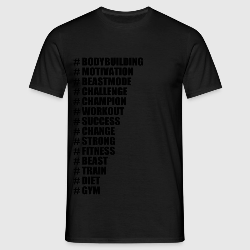 Hashtags For Gym, Bodybuilding, Fitness - Men's T-Shirt