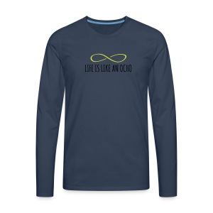 Life is like an ocho! - Men's Premium Longsleeve Shirt