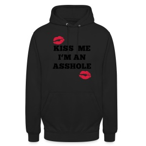 Kiss Me I'm an Asshole - Pullover - Unisex Hoodie
