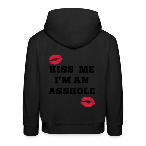 Kiss Me I'm an Asshole - Pullover - Kinder Premium Hoodie