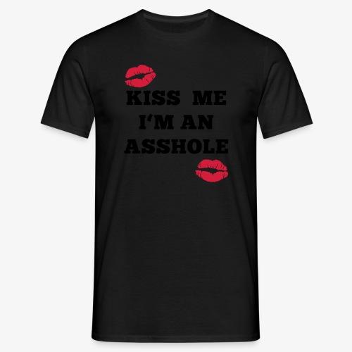Kiss Me I'm an Asshole - Pullover - Männer T-Shirt