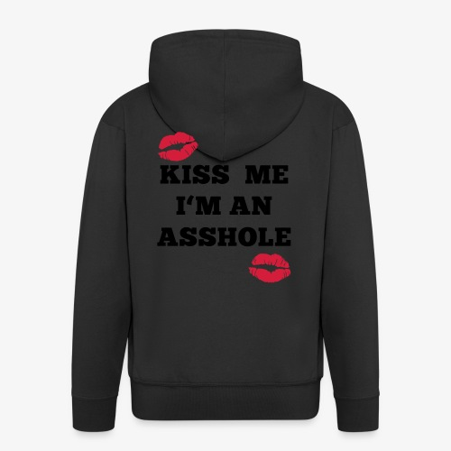 Kiss Me I'm an Asshole - Pullover - Männer Premium Kapuzenjacke