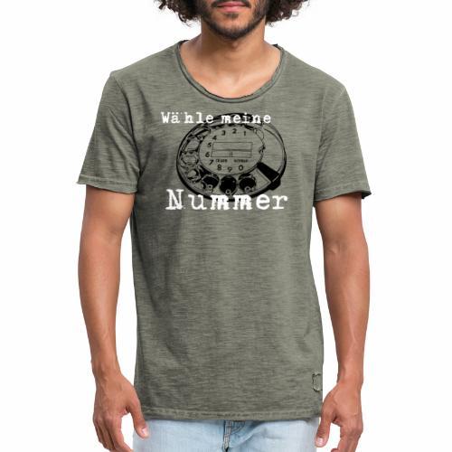 Wähle meine Nummer - Männer Vintage T-Shirt