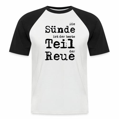 Die Sünde - Männer Baseball-T-Shirt