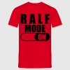 Ralf Mode ON T-Shirt - Männer T-Shirt