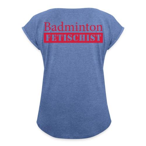 Fun Trikot - Frauen T-Shirt mit gerollten Ärmeln