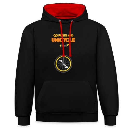 Go forth and Unicycle - Contrast Colour Hoodie