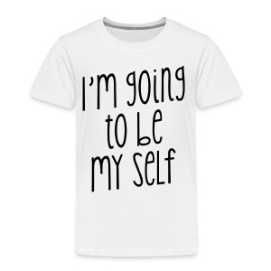 TO BE MY SELF - Kinder Premium T-Shirt