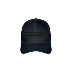 'Duck my sick' - Flexfit Baseball Cap
