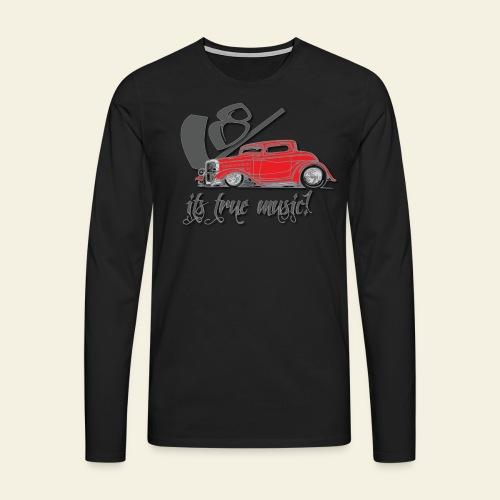 V8 - it's true music - Herre premium T-shirt med lange ærmer