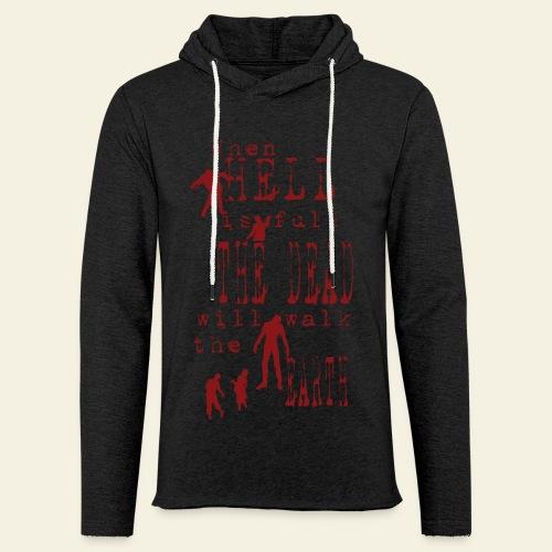 Zombie when hell is full - Let sweatshirt med hætte, unisex
