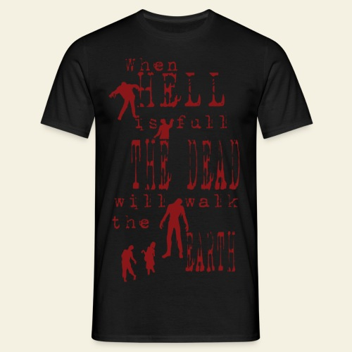 Zombie when hell is full - Herre-T-shirt
