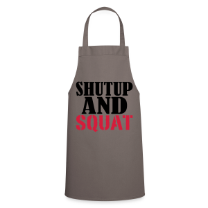 Shut up and SQUAT - Kochschürze