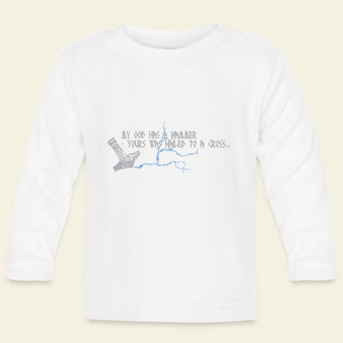 Mjølner: My god has a hammer  - Langærmet babyshirt