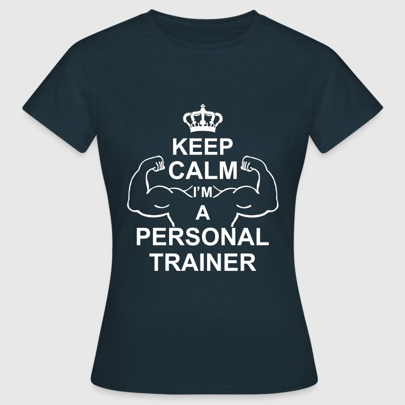 keep_calm_i'm_a_personal_trainer_g1 Camisetas - Camiseta mujer