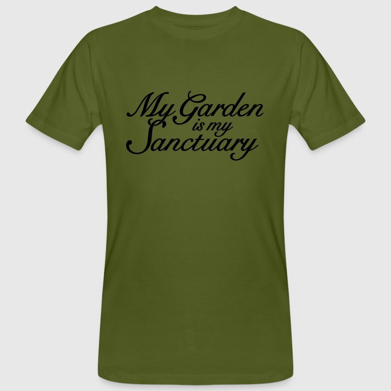 Garten Spruch T-Shirt My garden is my Sanctuary  - Männer Bio-T-Shirt