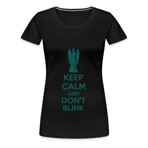 Keep Calm And Don't Blink Toppar - Premium-T-shirt dam