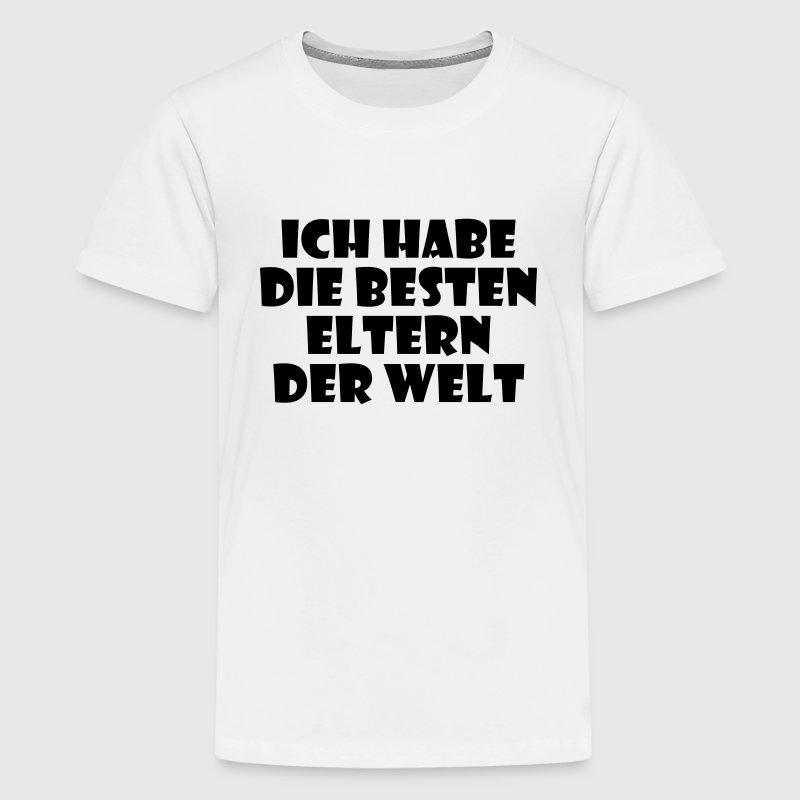 Die besten Eltern der Welt T-Shirts - Teenager Premium T-Shirt