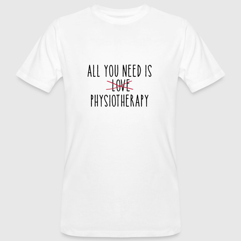 All You Need Is (LOVE) Physiotherapy T-Shirts - Men's Organic T-shirt