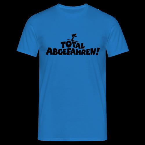 Total Abgefahren! Skifahrer S-5XL T-Shirt - Männer T-Shirt