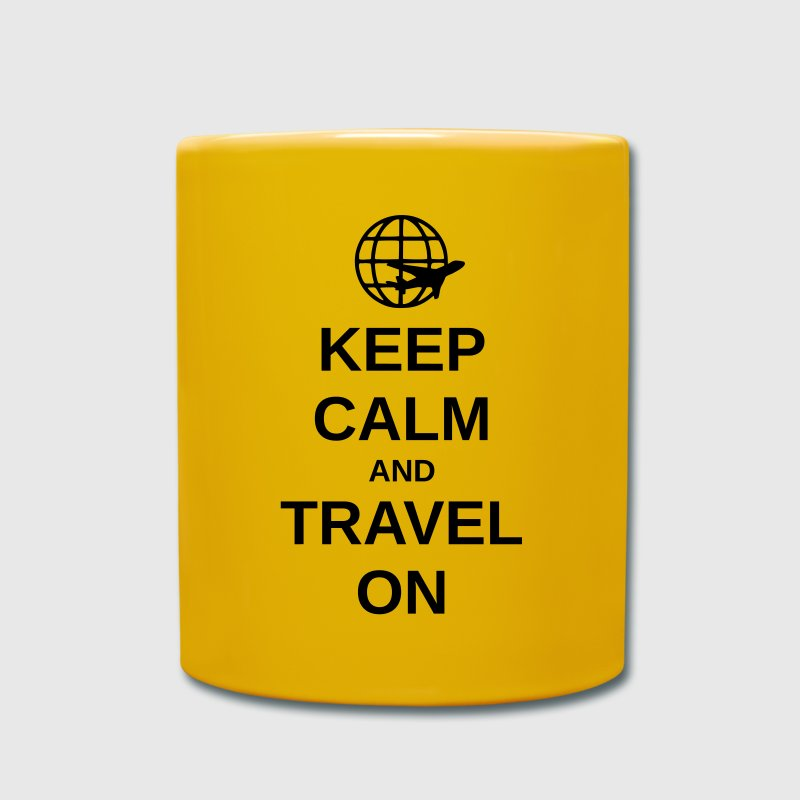 Keep Calm and Travel on Tasse - Tasse einfarbig