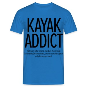 Kayak Addict - T-shirt Homme