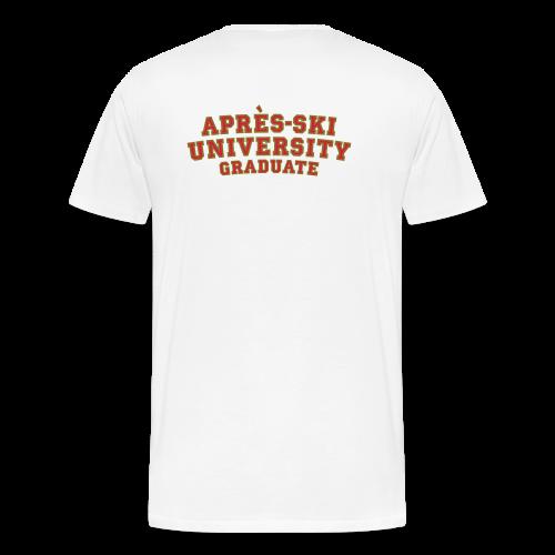 Après-Ski University Graduate T-Shirt (Damen Weiß) Rückenaufdruck - Männer Premium T-Shirt