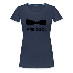 Bow Ties Are Cool Toppar - Premium-T-shirt dam