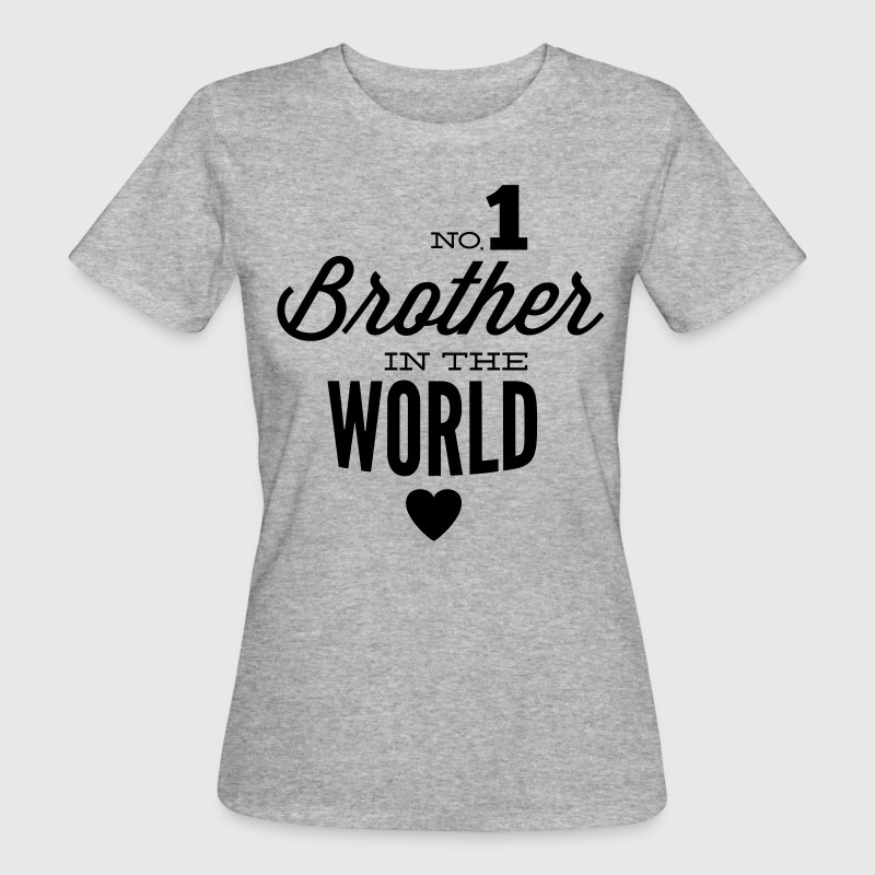 no1 brother of the world Camisetas - Camiseta ecológica mujer