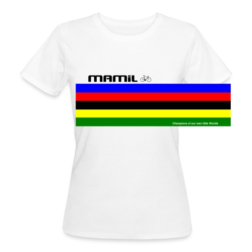 MAMiL My Own World Champion Mouse Mat - Women's Organic T-Shirt