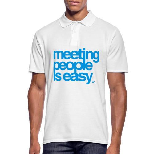 Meeting people is easy © forbiddenshirts.de - Männer Poloshirt