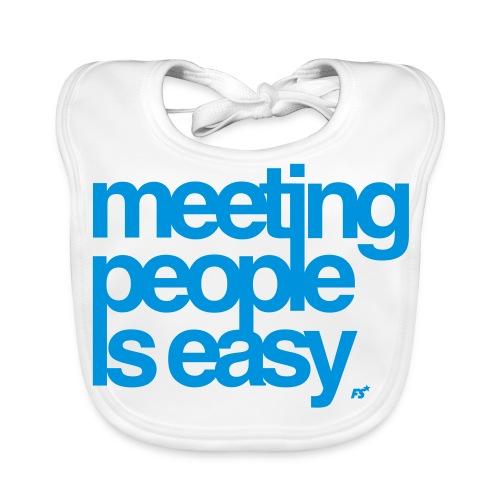 Meeting people is easy © forbiddenshirts.de - Baby Bio-Lätzchen
