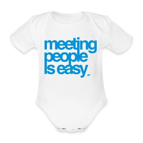 Meeting people is easy © forbiddenshirts.de - Baby Bio-Kurzarm-Body