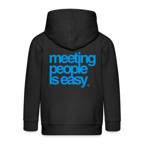 Meeting people is easy © forbiddenshirts.de - Kinder Premium Kapuzenjacke
