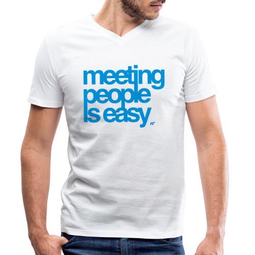 Meeting people is easy © forbiddenshirts.de - Männer Bio-T-Shirt mit V-Ausschnitt von Stanley & Stella