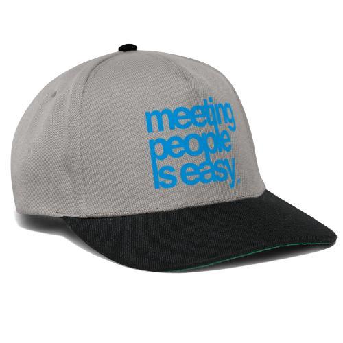 Meeting people is easy © forbiddenshirts.de - Snapback Cap