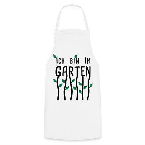 Ich bin im Garten | Gartenmotiv - Kochschürze