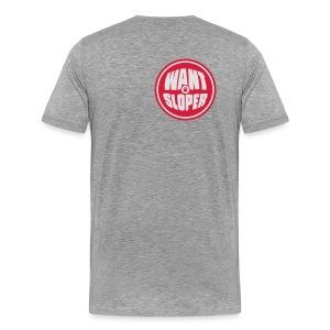 WANT SLOPER - Männer Premium T-Shirt