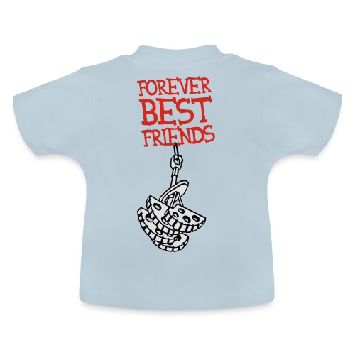 Forever Best Friends - Baby T-Shirt