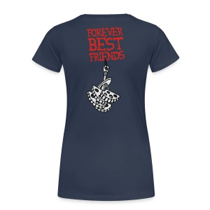 Forever Best Friends - Frauen Premium T-Shirt