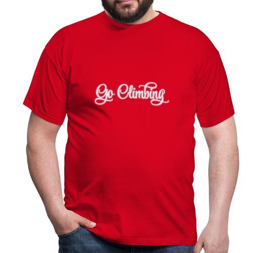go climbing - Männer T-Shirt