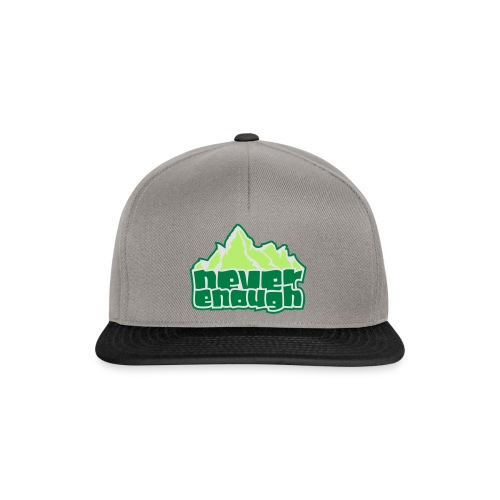 Never Enough - Snapback Cap