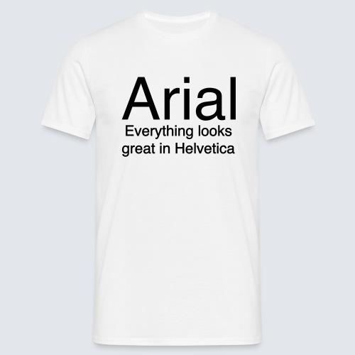arial helvetica - Männer T-Shirt