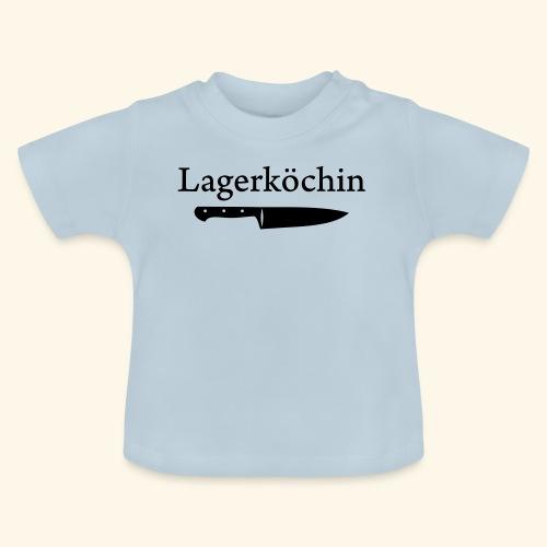 Lagerköchin, Messer - Mädls - Baby T-Shirt